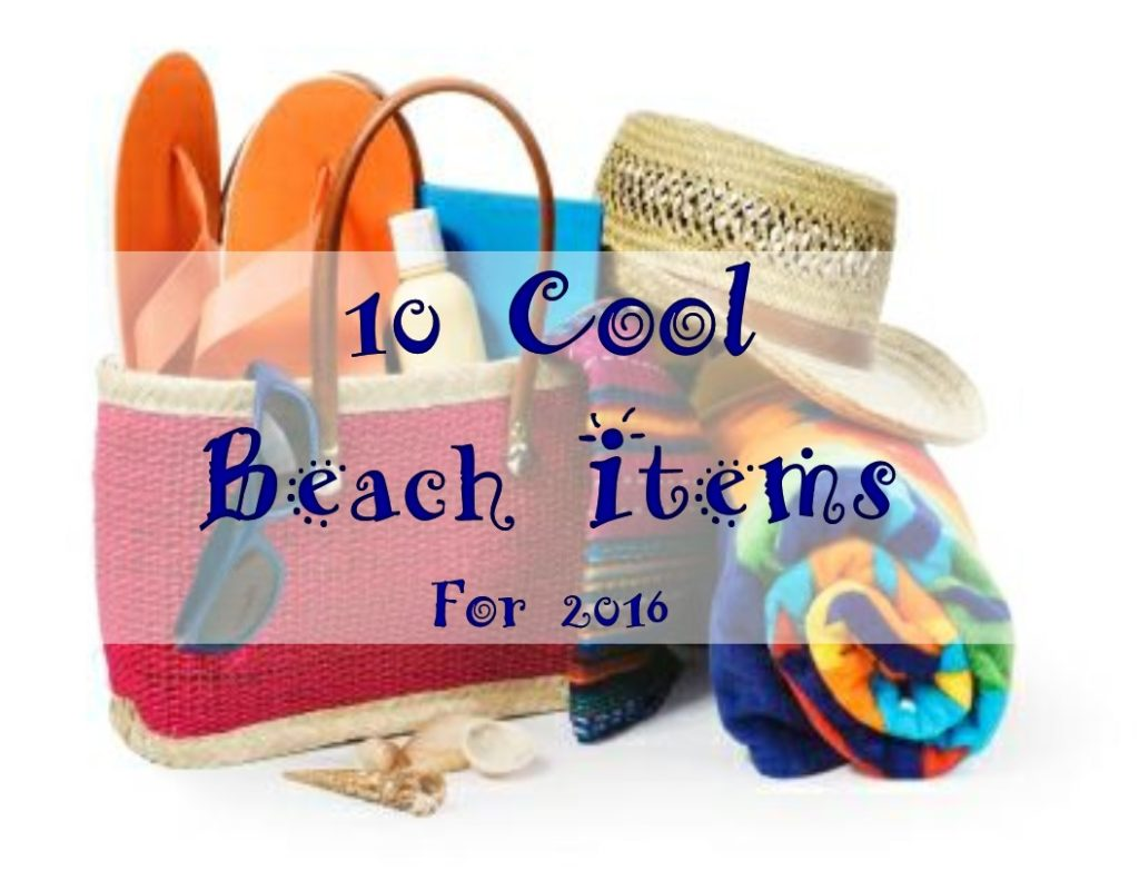 10 Cool Beach Products for 2016