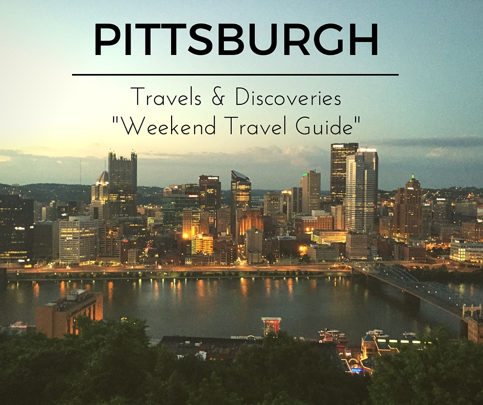 Life traveled in stilettos life travel adventure and for Weekend trips from pittsburgh