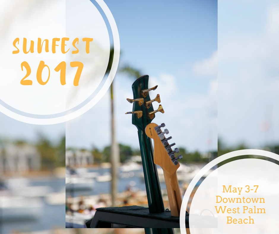 Get Ready for Florida's Largest Waterfront Music Festival - Sunfest 2017