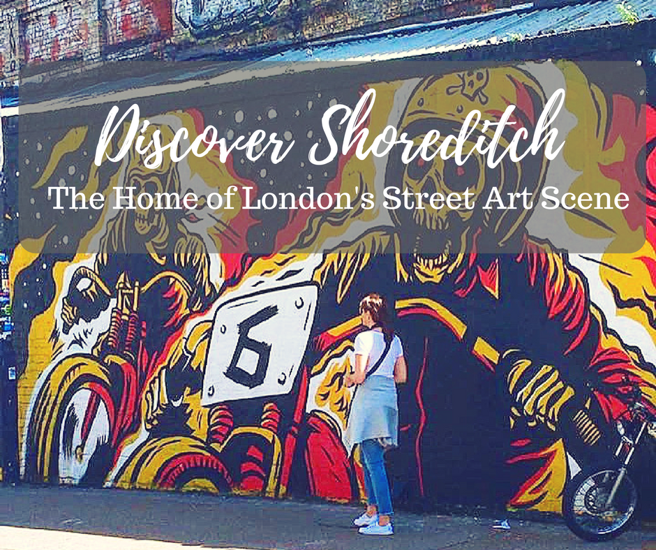 Discovering Shoreditch:  The Home of London's Street Art Scene
