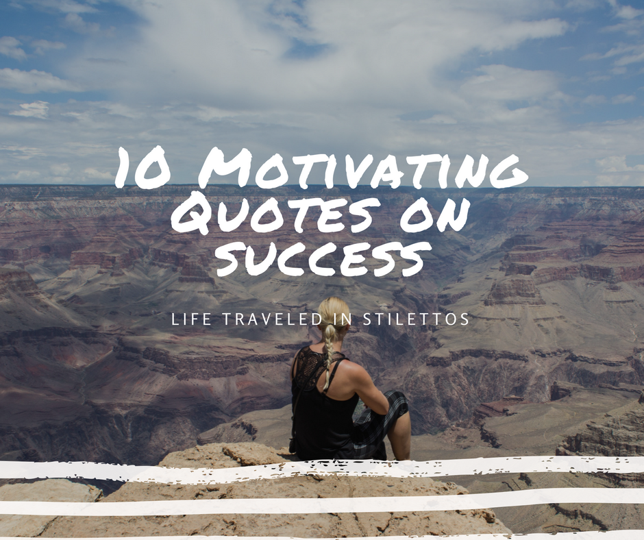 10 Motivating Quotes on Success