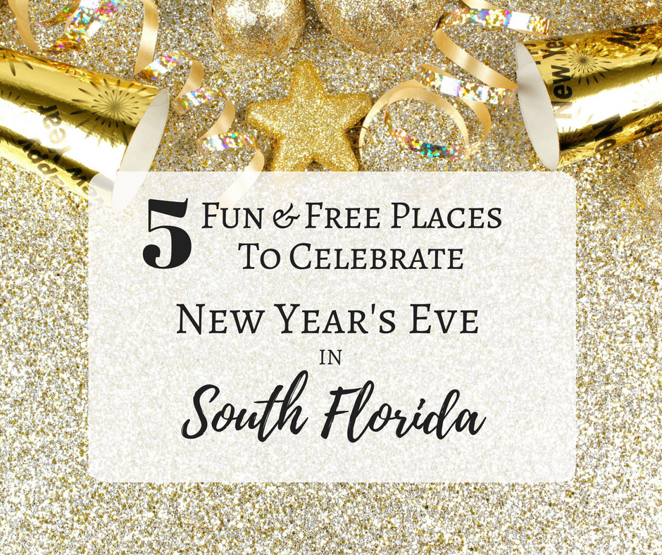 5 Fun and Free Places to Celebrate New Year's Eve in South Florida