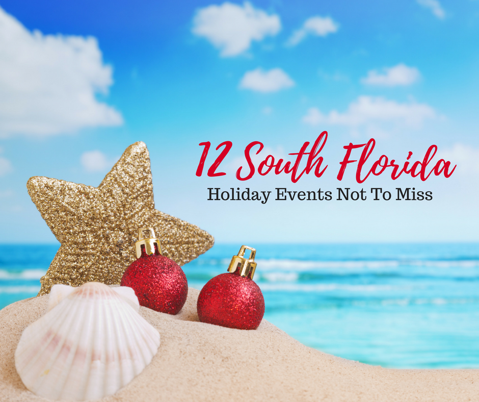 12 South Florida Holiday Events Not To Miss