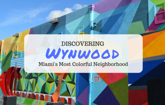 Discovering Wynwood, Miami's Most Colorful Neighborhood