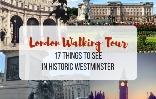 London Walking Tour:  17 Things to See in the Historic Westminster Area