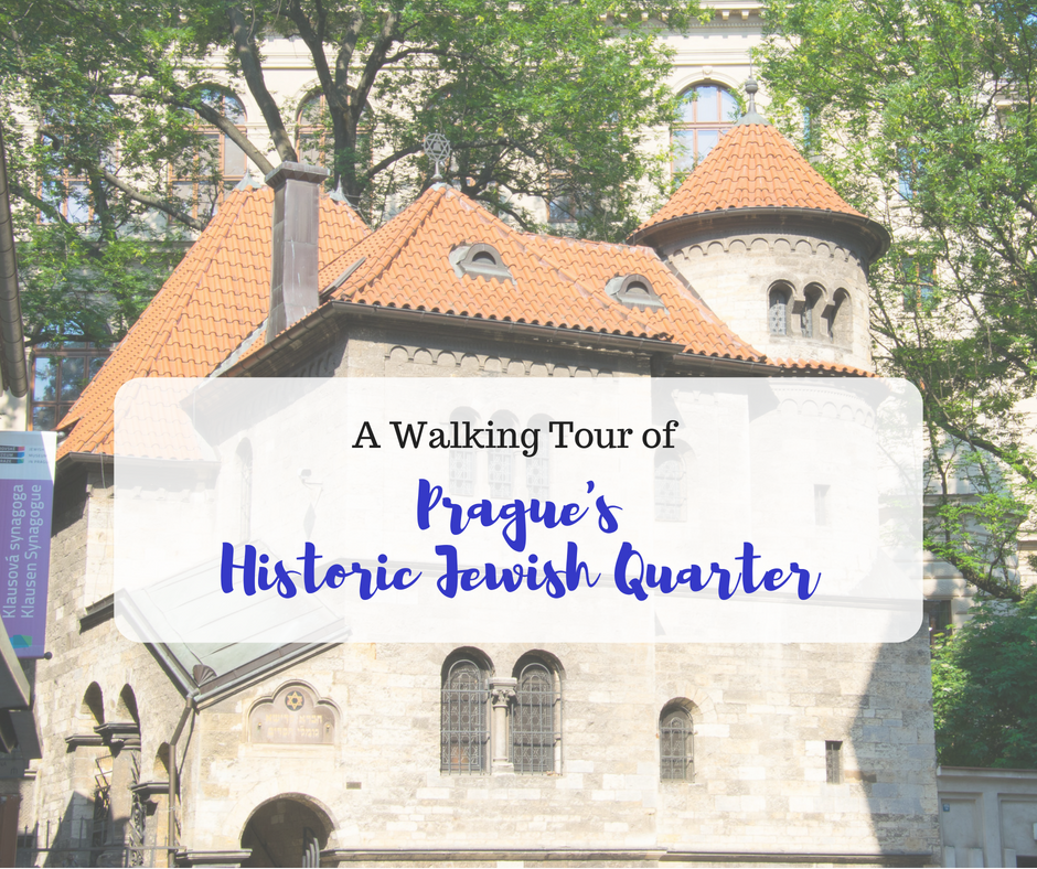 A Walking Tour of Prague's Historic Jewish Quarter