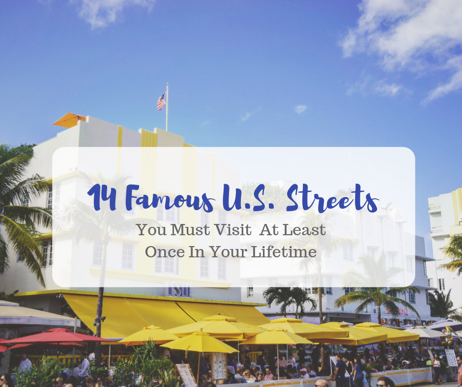 14 Famous US Streets That You Must Visit At Least Once In Your Lifetime