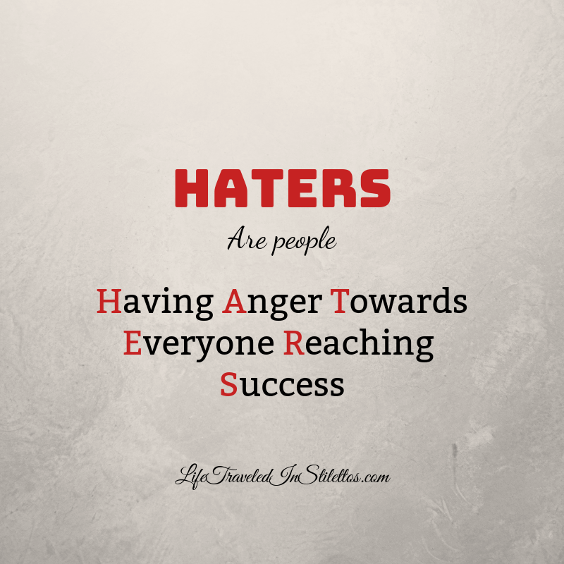 H.A.T.E.R.S. - Are People Having Anger Towards Everyone Reaching Success