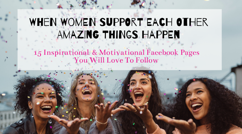 15 Inspirational and Motivational Facebook Pages That You Will Love To Follow