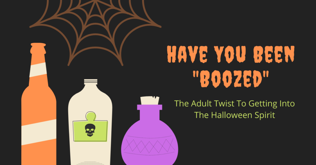 """You've Been Boozed"" - The Halloween Spirit Takes On A New Meaning With This Adult ""Boozy"" Twist"